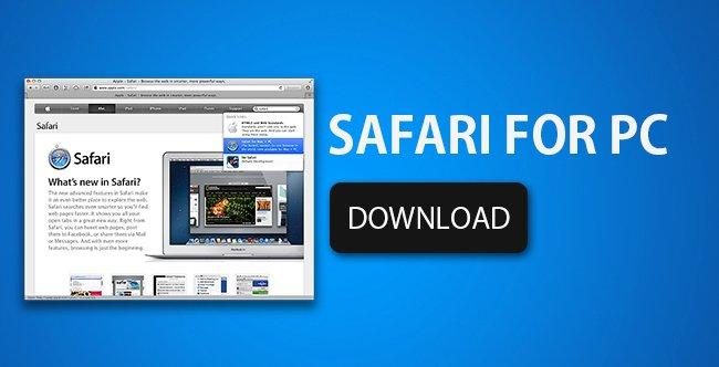Download safari for windows, pc/laptop latest version.